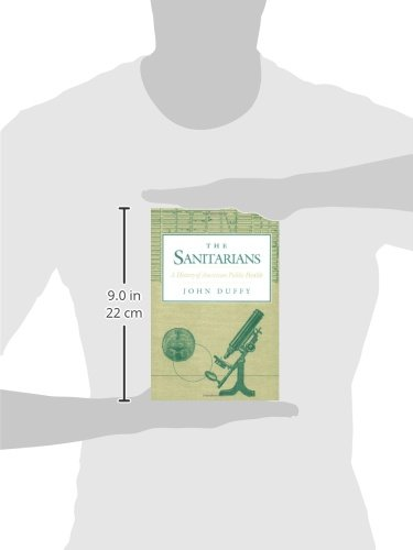 The Sanitarians: A HISTORY OF AMERICAN PUBLIC HEALTH