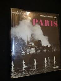 Enchantements sur Paris par Jacques Yonnet