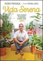 Vida Serena Reflexões pessoais sobre ser zen (Portuguese Edition)