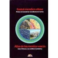 Euskal Mendien Atlasa = Atlas De Los Montes