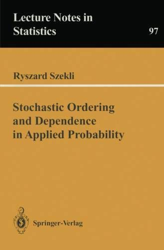 Stochastic Ordering and Dependence in Applied Probability (Lecture Notes in Statistics)