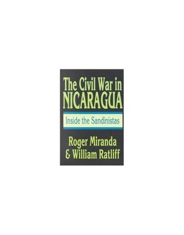 The Civil War in Nicaragua: Inside the Sandinistas