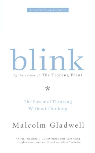 Image result for Blink by Malcolm Gladwell.