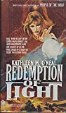 Redemption of Light, Kathleen M. O'Neal, 0886774705