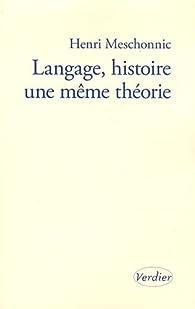 Langage, histoire une même théorie par Henri Meschonnic
