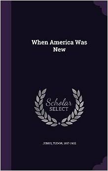 Book When America Was New