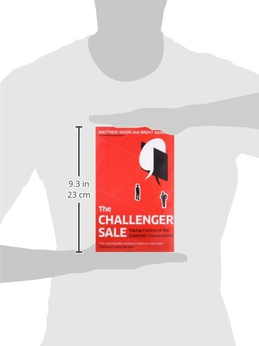 The Challenger Sale Taking Control Of The Customer