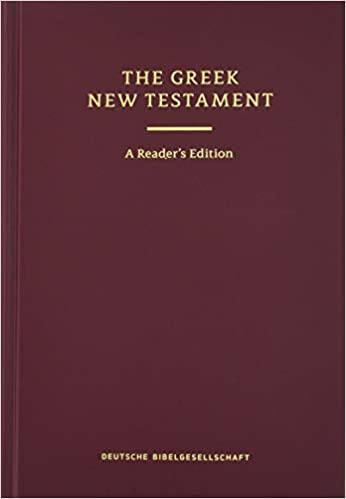Greek New Testament: The Text of UBS 5, Reader's Edition