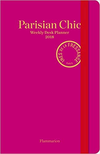 Parisian Chic: Weekly Desk Planner 2018 Planners 2018 ...