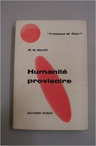En ligne téléchargement Présence du futur n° 70 : Humanité provisoire (nouvelles) pdf epub