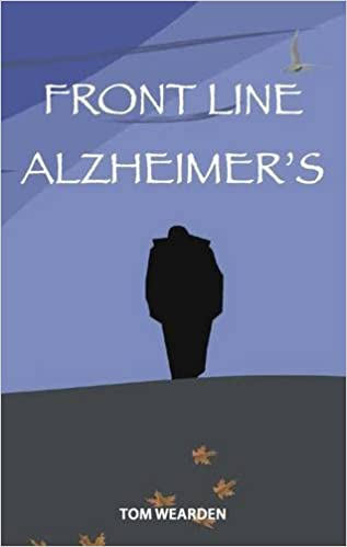 Front Line Alzheimer's: Caring for Margaret at Home