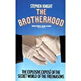 The Brotherhood: The Secret World of the Freemasons
