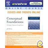 Conceptual Foundations : The Bridge to Professional Nursing Practice, Creasia, Joan L. and Parker, Barbara J., 0323043801