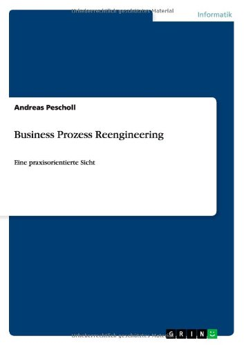 Business Prozess Reengineering (German Edition) by GRIN Publishing