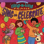 Integrity Music Sing-a-long Praise Sing and Celebrate by Integrity