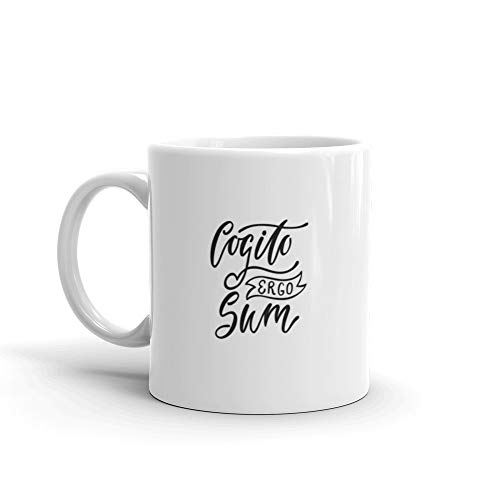 Cogito Ergo Sum Latin Phrase Means I Think Therefore I Am Hand Drawn Inspirational Quote Prints s s Illus Tea Mug 11 Oz Ceramic