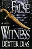 False Witness, Dexter Dias, 0892966122