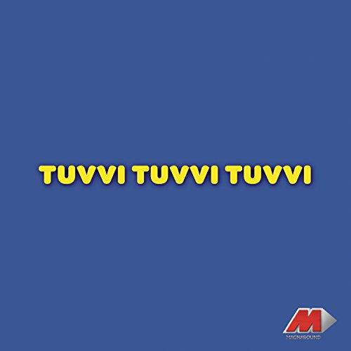 Tuvvi...Tuvvi...Tuvvi... (Original Motion Picture Soundtrack)