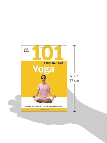 101 Essential Tips: Yoga: Breaks Down the Subject Into 101 ...