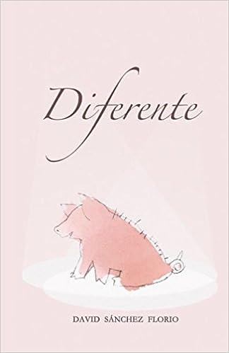 Diferente: Amazon.es: David Sanchez Florio: Libros