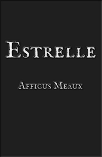 #freebooks – ESTRELLE – a fantasy tale (free until May 5, spread the word)