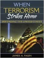 When Terrorism Strikes Home Defending the United States