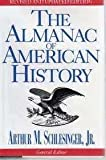 The Almanac of American History, Schlesinger, Arthur M., Jr., 1566198283