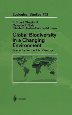 Global Biodiversity in a Changing Environment : Scenarios for the 21st Century(Hardback) - 2001 Edition ebook