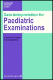 Data Interpretation for Paediatric Examinations, 1e (MRCPCH Study Guides)
