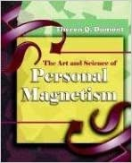 Book The Art And Science of Personal Magnetism (1913) by Dumont, Theron Q. (2006)