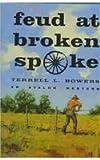 Feud at Broken Spoke, Terrell L. Bowers, 080349260X