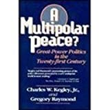 img - for Multipolar Peace?: Great-Power Politics in the Twenty-First Century book / textbook / text book