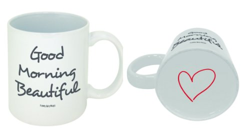 Funny Guy Mugs MUG-44 Gooe good morning beautiful mug, 11 Ounce,