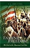 Famine to Freedom, J. J. Collins, 1463513518