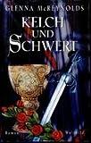 img - for Kelch und Schwert book / textbook / text book