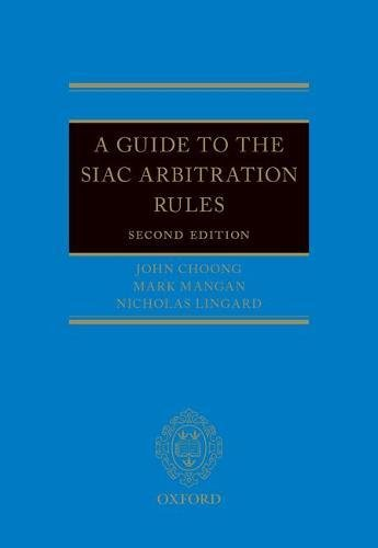 [Free] A Guide to the SIAC Arbitration Rules<br />DOC