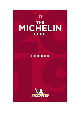 MICHELIN Guide Chicago 2018: Restaurants (Michelin Red Guide)