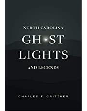 North Carolina Ghost Lights and Legends