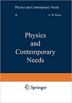 Physics and Contemporary Needs: Volume 6