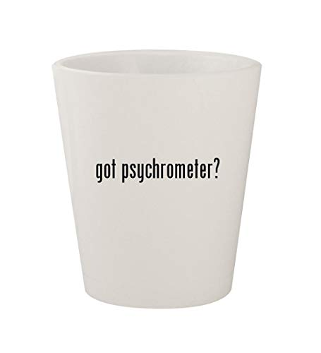 (got psychrometer? - Ceramic White 1.5oz Shot Glass)