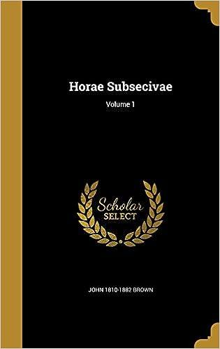 Book Horae Subsecivae; Volume 1