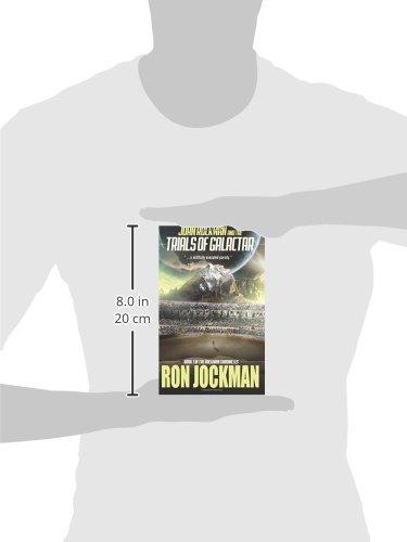 John Rockman and the Trials of Galactar: Volume 1 The Rockman ...