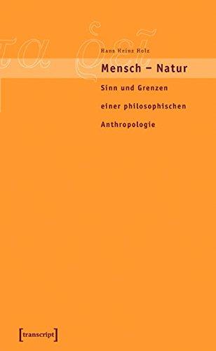Mensch - Natur: Helmuth Plessner und das Konzept einer dialektischen Anthropologie (Edition panta rei)
