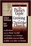 The Pastor's Guide to Growing a Christlike Church, H. B. London and John C. Maxwell, 0834121042