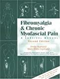 img - for Fibromyalgia and Chronic Myofascial Pain 2nd (second) edition Text Only book / textbook / text book