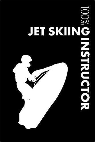 Jet Skiing Insrtructor Notebook: Blank Lined Jet Skiing Journal For Instructor And Jet Skier por Elegant Notebooks epub