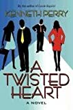 A Twisted Heart, Kenneth Perry, 146264032X