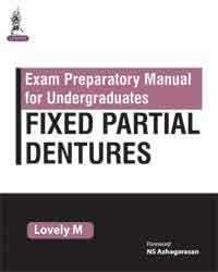 EXAM PREPARATORY MANAUL FOR UNDERGRADUATES FIXED PARTIAL DENTURES - Fixed Partial Denture