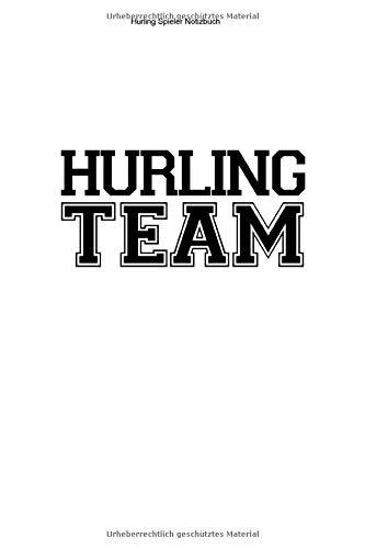 Hurling Spieler Notizbuch: 100 Seiten | Liniert | Geschenk Ire Fußball Hurl Hurler Gälisch Team Irland Fan Irisch Sliotar Trainer