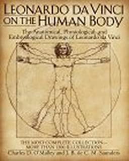 Leonardo Da Vinci: The Anatomy of Man: 9780316147392: Medicine ...